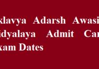 Eklavya Adarsh Awasiya Vidyalaya Admit Card