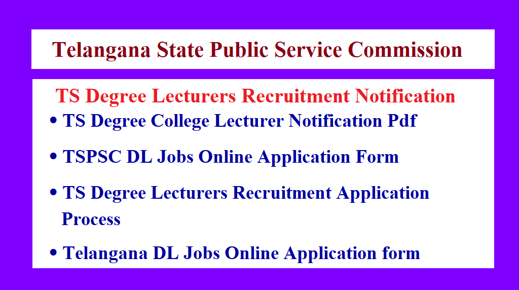 TSPSC Degree Lecturers Recruitment Notification
